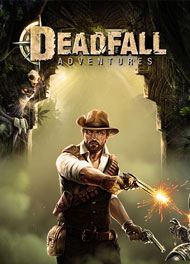 Deadfall Adventures (2013)