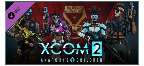 XCOM 2: Anarchy's Children [v 1.0.0.38237] (2016) PC | Патч | DLC