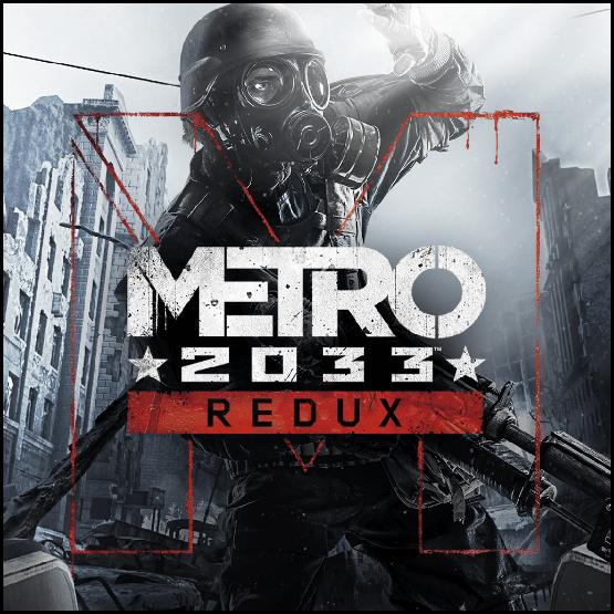 Metro 2033 - Redux [Update 7] (2014) (2014)