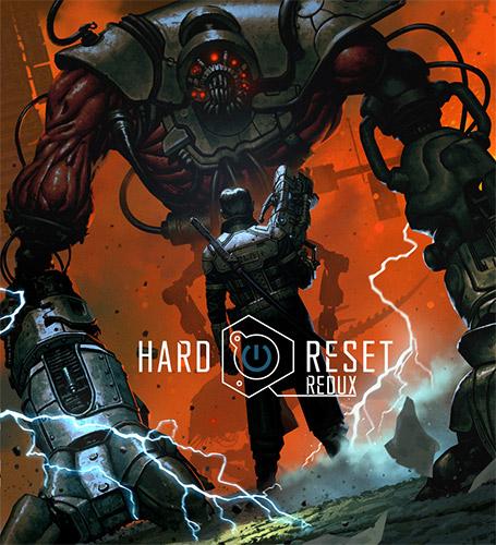 Hard Reset Redux (2016) PC | RePack от FitGirl