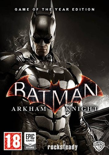Batman: Arkham Batman: Arkham Knight - Game of the Year Edition (2015)