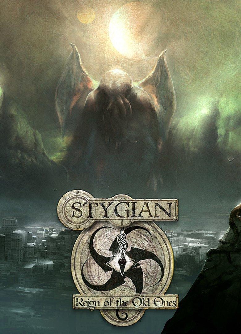 Stygian: Reign of the Old Ones v.1.1.7 [GOG] (2019) (2019)