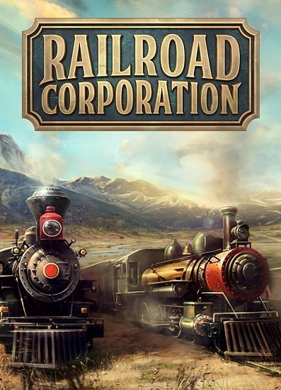 Railroad Corporation [v 1.1.11261+DLC] (2019) (2019)