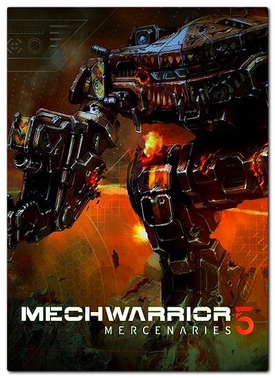 MechWarrior 5: Mercenaries [1.0.253] (2019) (2019)