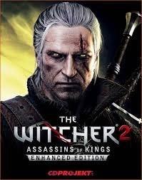 Ведьмак 2: Убийцы Королей / The Witcher 2: Assassins of Kings - Enhanced Edition (2011)