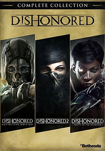 Dishonored: Complete Collection (2012-2016-2017) (2012-2016-2017)