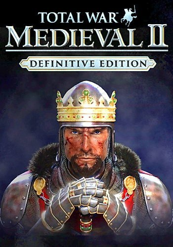 Total War: MEDIEVAL II – Definitive Edition (2006 -2018-DE)