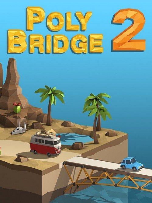Poly Bridge 2 (2020) (2020)