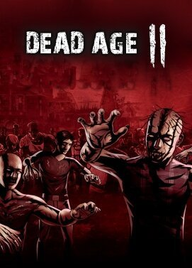 Dead Age 2 [ v 1.26_(41181) / Early Access] (2020) (2020)