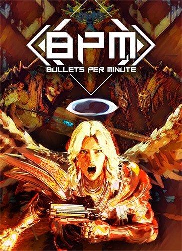 BPM: Bullets Per Minute (2020) (2020)