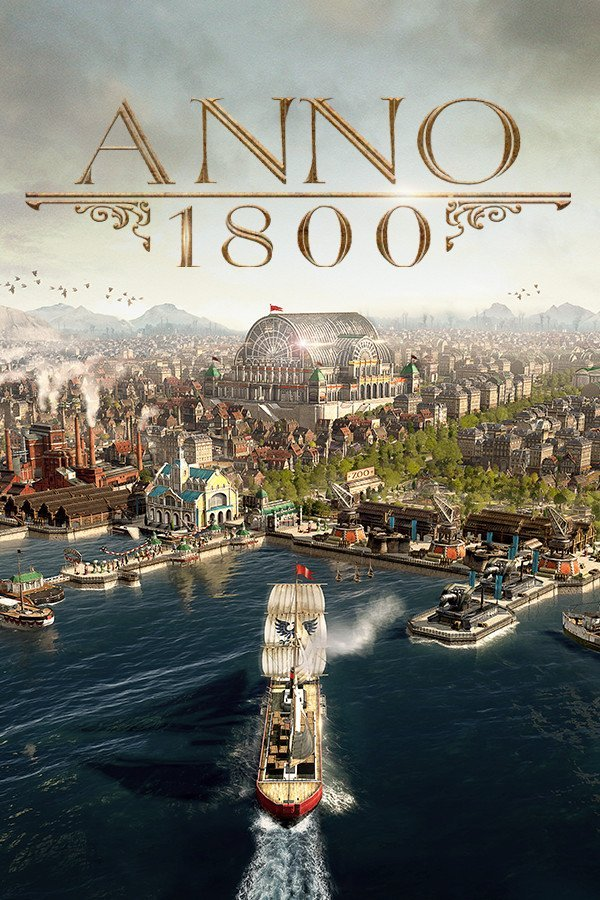 Anno 1800: Complete Edition (2019)  RePack от R.G. Механики