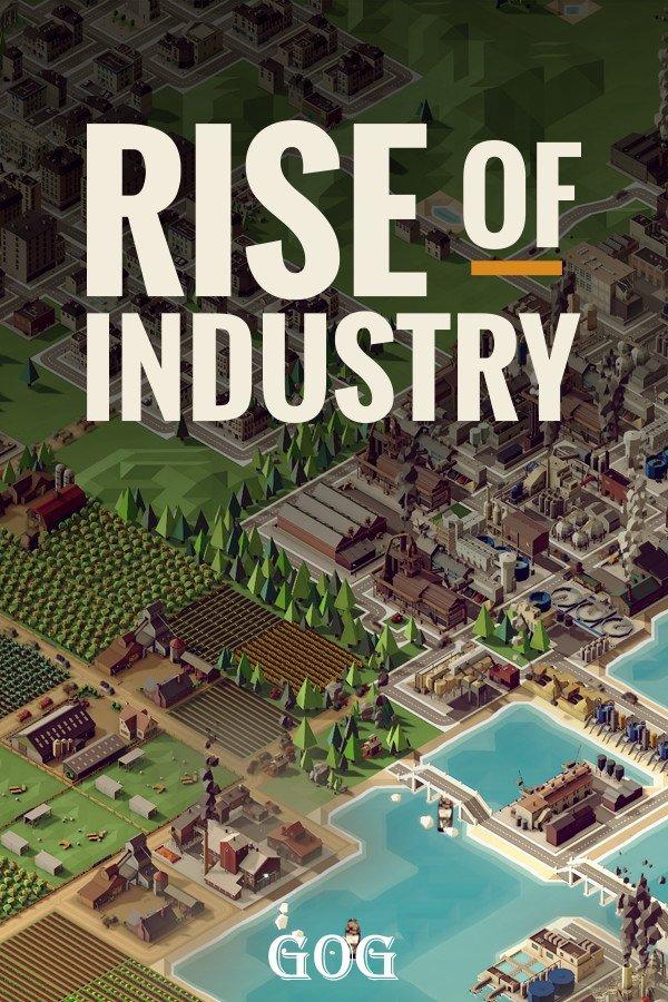 Rise of Industry v.2.3.11301a [GOG] (2019) Лицензия