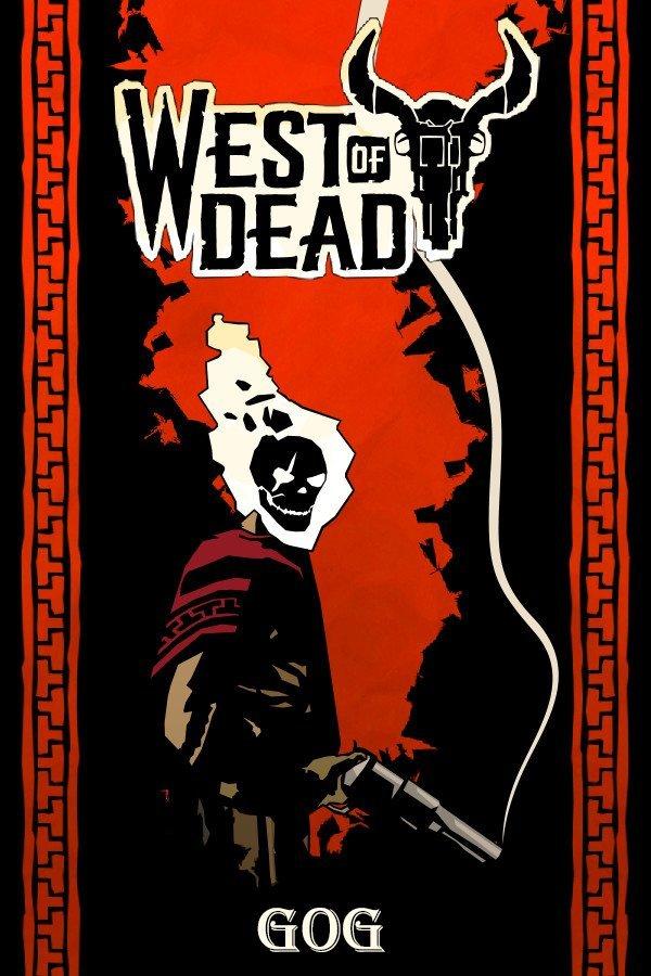 West of Dead v.1.11.1.5 [GOG] (2020) Лицензия