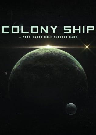 Обложка к игре Colony Ship: A Post-Earth Role Playing Game v.0.8.153